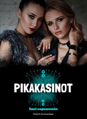 Uusimmat pikakasinot Suomi (rahapelit ilman rekisteröintiä)